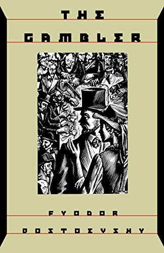 The Gambler: Fyodor Dostoevsky, Andrew R. Macandrew (Translator)