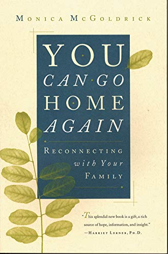 9780393316506: You Can Go Home Again: Reconnecting with Your Family