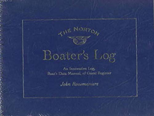 9780393316605: The Norton Boater's Log: An Innovative Log, Guest Register, and Boat's Data Manual