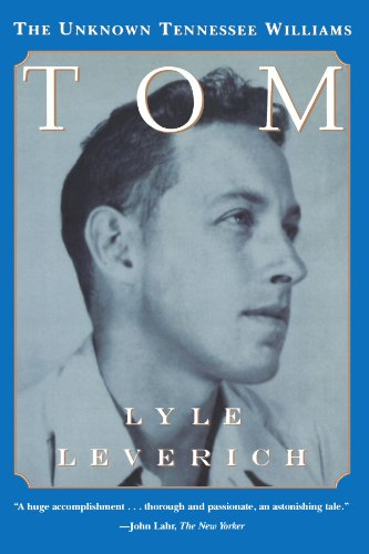 9780393316636: Tom: The Unknown Tennessee Williams