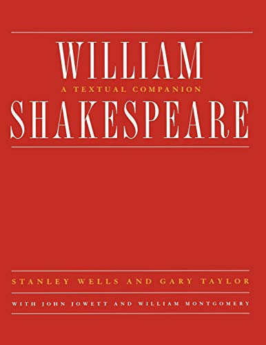 9780393316674: William Shakespeare: A Textual Companion