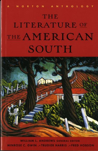 9780393316711: The Literature of the American South: A Norton Anthology