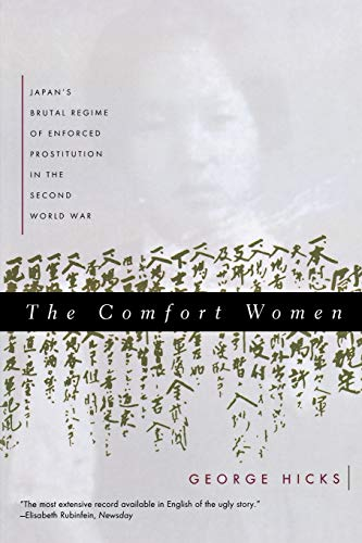 9780393316940: The Comfort Women: Japan's Brutal Regime of Enforced Prostitution in the Second World War