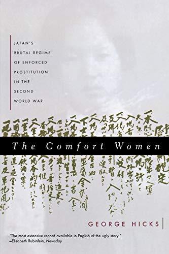 9780393316940: The Comfort Women: Japan's Brutal Regime of Enforced Prostitution in the Second World War
