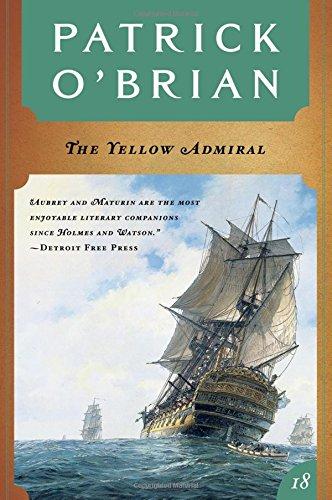 9780393317046: The Yellow Admiral (Vol. Book 18) (Aubrey/Maturin Novels)