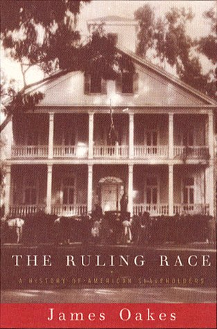 9780393317053: The Ruling Race: A History of American Slaveholders