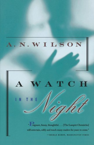 9780393317251: A Watch In The Night: Being the Conclusion of the Lampitt Chronicles