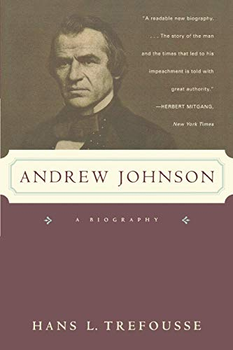 9780393317428: Andrew Johnson: A Biography