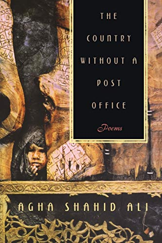 9780393317619: The Country without a Post Office: Poems (Agha Shahid Ali)
