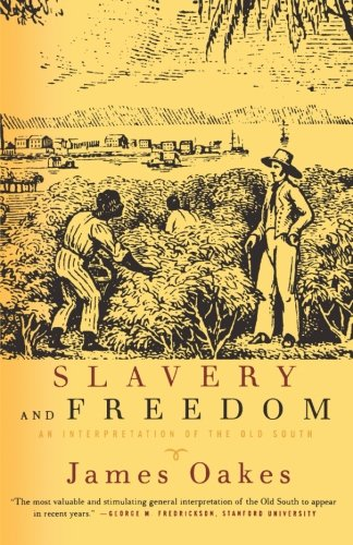 9780393317664: Slavery and Freedom: An Interpretation of the Old South