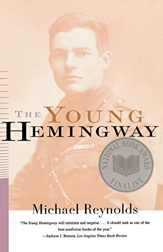 The Young Hemingway (0393317765) by Michael Reynolds