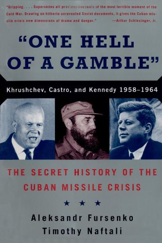 9780393317909: One Hell of a Gamble: Khrushchev, Castro, and Kennedy, 1958-1964: The Secret History of the Cuban Missile Crisis