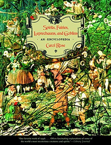 9780393317923: Spirits, Fairies, Leprechauns, and Goblins: An Encyclopedia