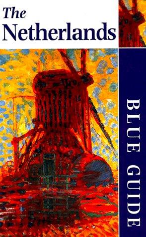 9780393317992: Blue Guide the Netherlands (Blue Guide Netherlands)