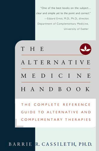 9780393318166: The Alternative Medicine Handbook: The Complete Reference Guide to Alternative and Complementary Therapies