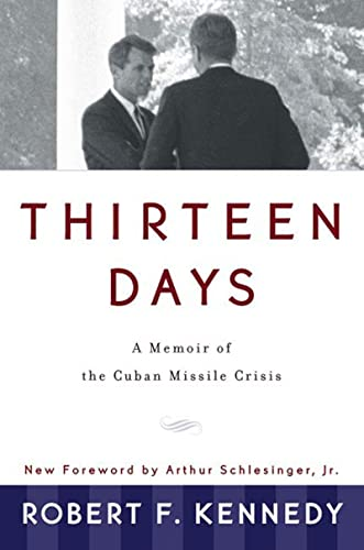 9780393318340: Thirteen Days: A Memoir of the Cuban Missile Crisis