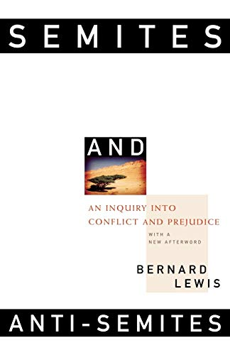 9780393318395: Semites and Anti-Semites: An Inquiry into Conflict and Prejudice