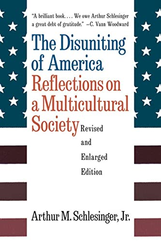 9780393318548: The Disuniting of America: Reflections on a Multicultural Society