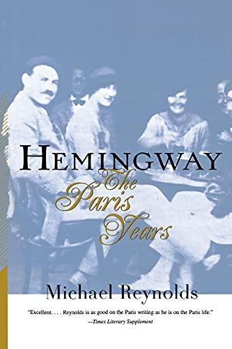 9780393318791: Hemingway: The Paris Years