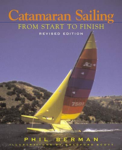 Catamaran Sailing: From Start to Finish (Paperback)