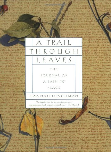 9780393318852: A Trail Through Leaves: The Journal as a Path to Place