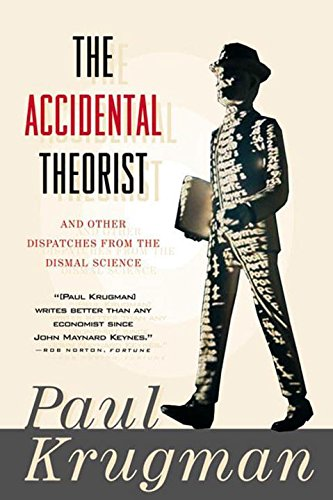 9780393318876: The Accidental Theorist: And Other Dispatches from the Dismal Science