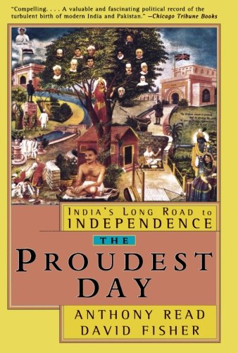 9780393318982: The Proudest Day: India's Long Road to Independence