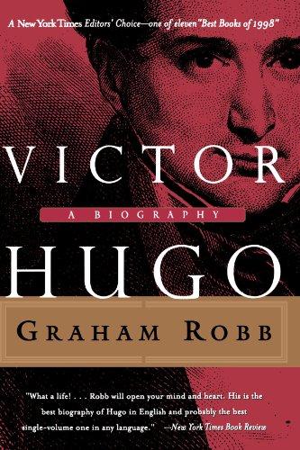 9780393318999: Victor Hugo: A Biography