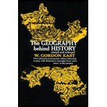 9780393319026: The Geography Behind History by East,W. Gordon. [1999] Paperback