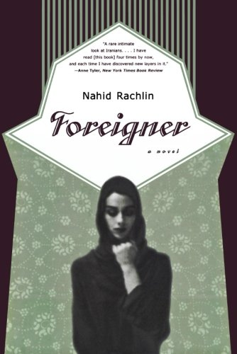 Foreigner: A Novel: Nahid Rachlin