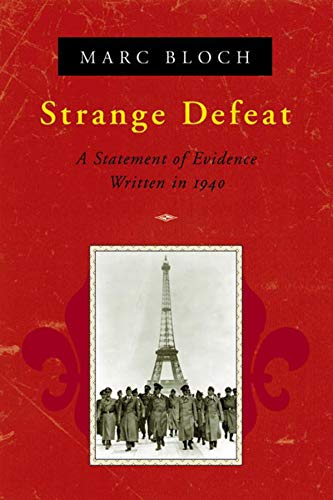 9780393319118: Strange Defeat: A Statement of Evidence Written in 1940