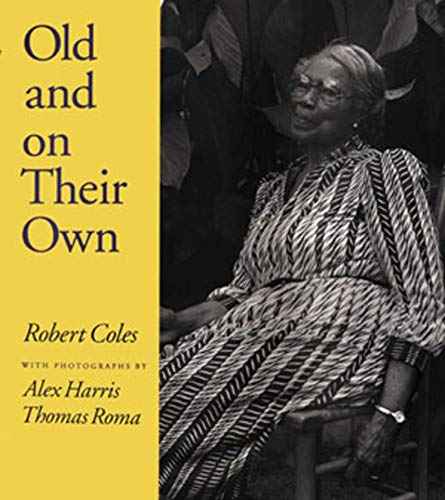 Old and on Their Own (9780393319125) by Robert Coles M.D.