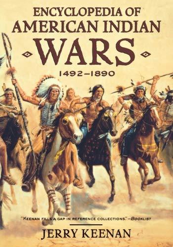 9780393319156: Encyclopedia of American Indian Wars: 1492-1890