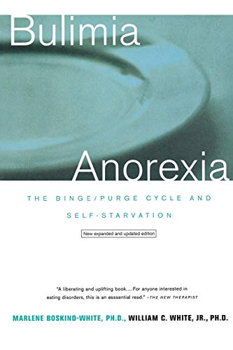 9780393319231: Bulimia/Anorexia: The Binge-Purge Cycle and Self-Starvation
