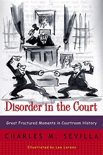 9780393319286: Disorder in the Court: Great Fractured Moments in Courtroom History