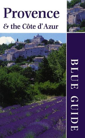9780393319316: Blue Guide Provence & the Cote D'Azur (1st ed)