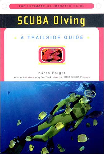 Scuba Diving: A Trailside Guide: Karen Berger; Illustrator-Frank