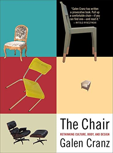 9780393319552: The Chair: Rethinking Culture, Body, and Design