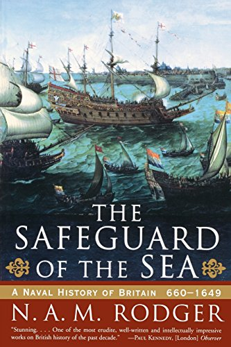 9780393319606: The Safeguard of the Sea: A Naval History of Britain: 660-1649