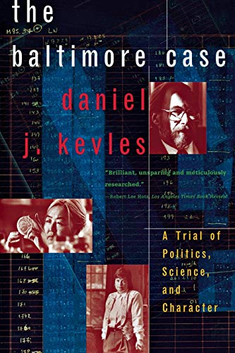 9780393319705: The Baltimore Case: A Trial of Politics, Science, and Character