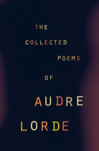 9780393319729: The Collected Poems of Audre Lorde