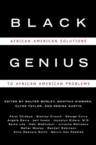 Black Genius: African-American Solutions to African-American Problems (0393319784) by Spike Lee; Melvin Van Peebles; George Curry; Angela Davis; Bell Hooks; Jocelyn Elders