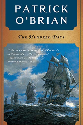 9780393319798: The Hundred Days (Vol. Book 19) (Aubrey/Maturin Novels)