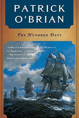 9780393319798: The Hundred Days (Vol. Book 19) (Aubrey/Maturin Novels)