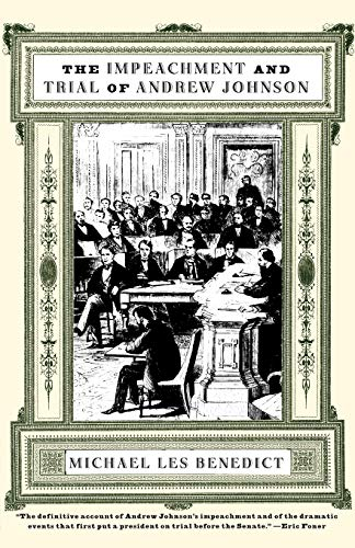 9780393319828: The Impeachment and Trial of Andrew Johnson (Norton Essays in American History)
