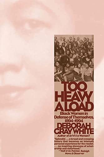 9780393319927: Too Heavy a Load: Black Women in Defense of Themselves : 1894-1994