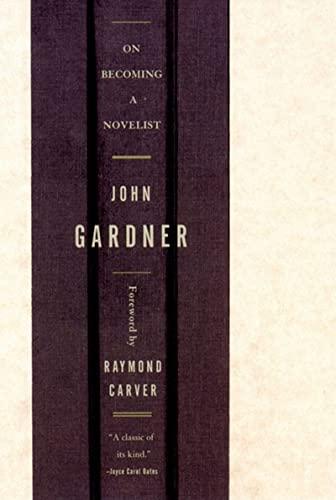 9780393320039: On Becoming a Novelist