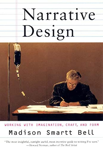 9780393320213: Narrative Design: Working with Imagination, Craft, and Form