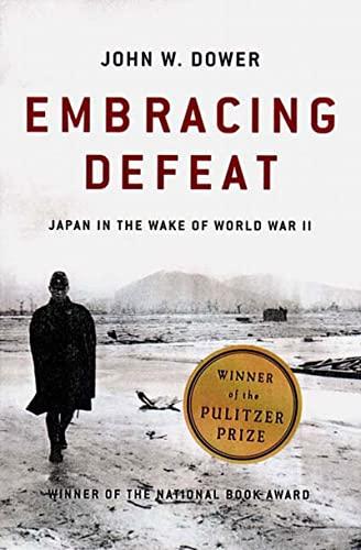 9780393320275: Embracing Defeat: Japan in the Wake of World War II