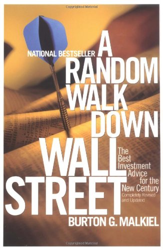 A Random Walk Down Wall Street; Including a Life-Cycle Guide to Personal Investing (0393320405) by Malkiel, Burton G.